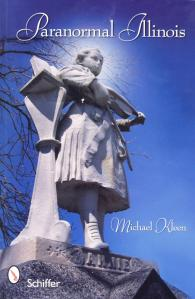 Paranormal Illinois by Michael Kleen