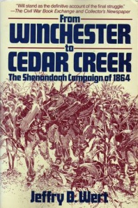 from-winchester-to-ceder-creek-the-shenandoah-campaign-of-1864-by-jeffry-d-wert