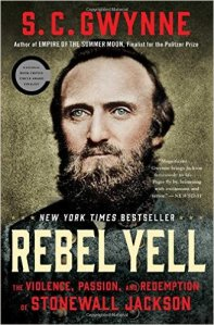 rebel-yell-the-violence-passion-and-redemption-of-stonewall-jackson-by-s-c-gwynne